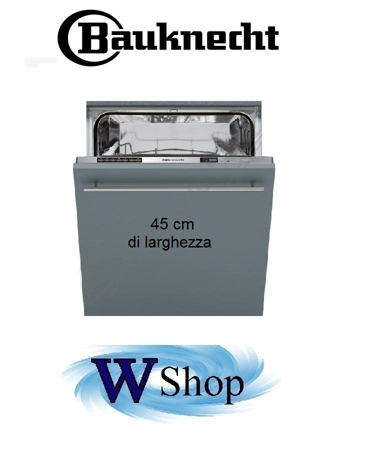 Lavastoviglie Bauknecht 45 cm ad incasso scomparsa totale Mod. Gcxp71102/A+ € 440,00